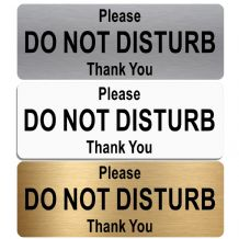 Please Do Not Disturb Thank You-TEXT ONLY-Aluminium Metal Sign-Door,Notice,Office,Business,School